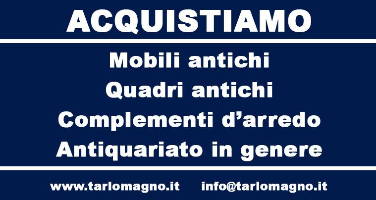 Negozio antiquariato tarlomagno acquisto vendita mobili for Mobili acquisto on line